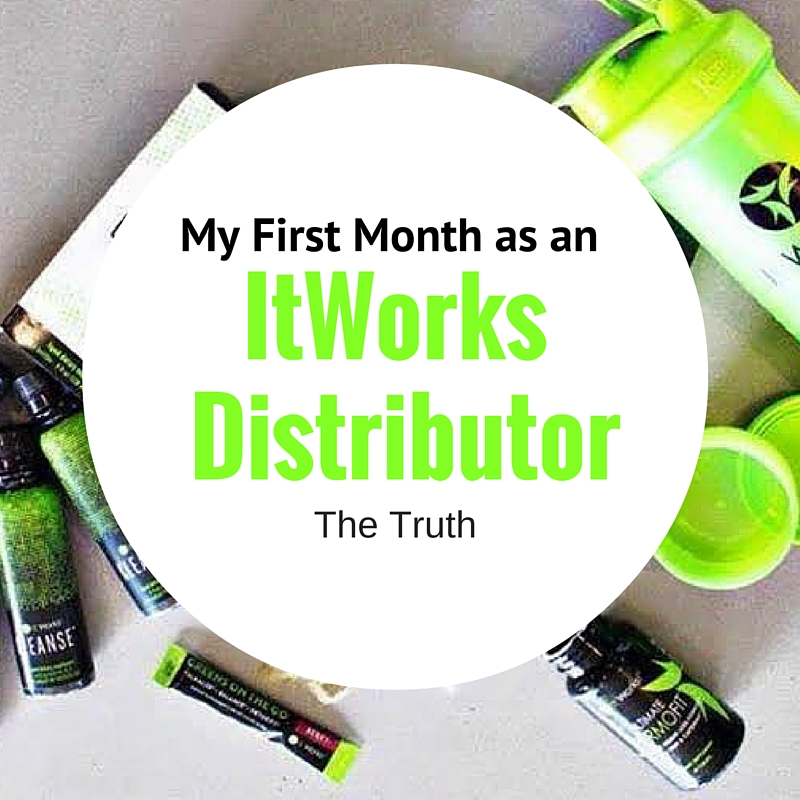 My 1st Month as an ItWorks Distributor